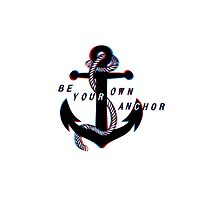 Be Your Own Anchor by NatalieMirosch