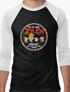 Zilch Podcast! Men's Baseball ¾ T-Shirt