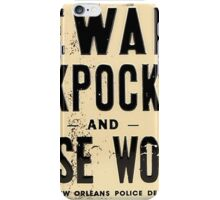 Pickpockets & Loose Women Sign iPhone Case/Skin