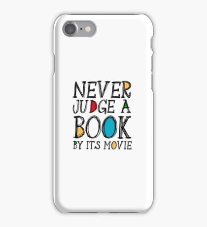 Never judge a book by its movie iPhone Case/Skin