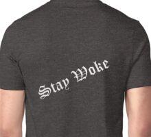 #StayWoke Unisex T-Shirt