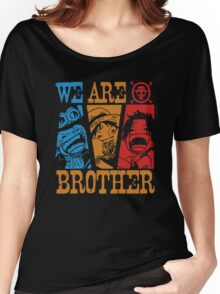 We Are Brothers - Portgas D Ace, Monkey D Luffy, Sabo One Piece Women's Relaxed Fit T-Shirt