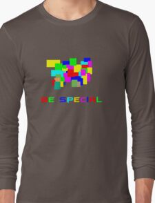 Be special Long Sleeve T-Shirt