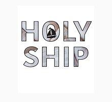 Holy Ship Unisex T-Shirt