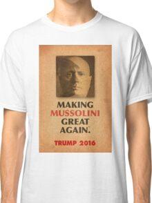 Trump Makings 2.  Classic T-Shirt