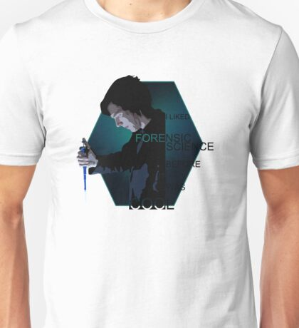 I Liked Forensic Science before it was Cool V2 Unisex T-Shirt