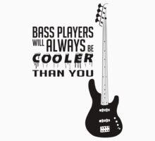 Bass Player - Always Cool! Bass Full Body - Black Color - Bass Guitarist - Bassist by designedbyn
