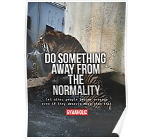 Do Something From The Normality Poster