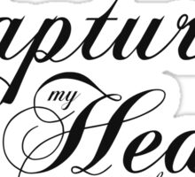 You Captured my Heart with just a Glance... Sticker