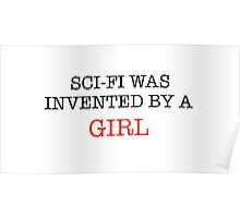 Sci-Fi Was Invented by a Girl Poster