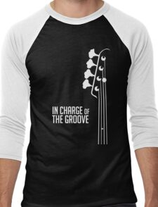 Bass Player - In Charge of the Groove - Bass Guitarist - Bassist Men's Baseball ¾ T-Shirt