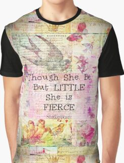 She is Fierce,  Shakespeare Art Quote  Graphic T-Shirt
