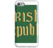 Irish republic flag, 1916 iPhone Case/Skin