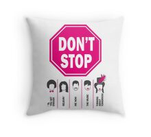 Don't Stop... (Pink Color) - Music Poster - Michael Jackson - Queen - Rihanna - Journey - Fleetwood Mac Throw Pillow