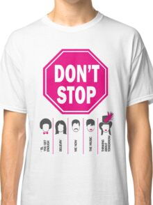 Don't Stop... (Pink Color) - Music Poster - Michael Jackson - Queen - Rihanna - Journey - Fleetwood Mac Classic T-Shirt
