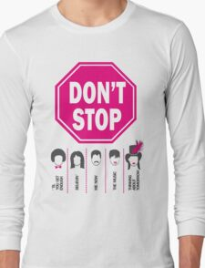Don't Stop... (Pink Color) - Music Poster - Michael Jackson - Queen - Rihanna - Journey - Fleetwood Mac Long Sleeve T-Shirt
