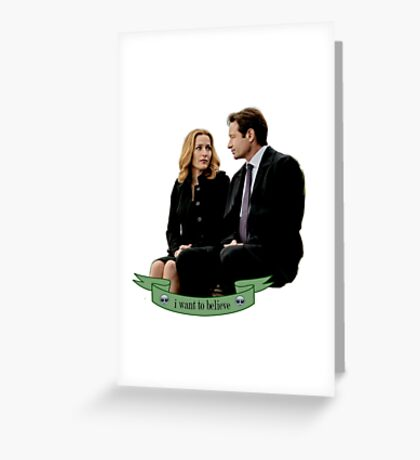 """""""I want to believe."""" Greeting Card"""