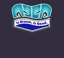 Is Braum Unisex T-Shirt