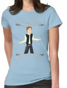 Han Solo: Raised to be Charming Womens Fitted T-Shirt