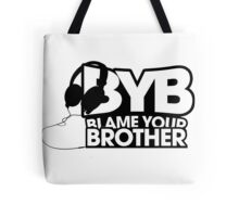 Blame Your Brother Podcast Tote Bag