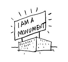 I AM A MONUMENT BLACK ARCHITECTURE T SHIRT Photographic Print