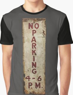 no parking Graphic T-Shirt