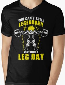 You Can't Spell LEGENDARY Without LEG DAY (Broly) Mens V-Neck T-Shirt