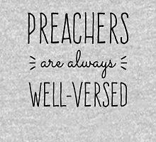 Preachers Are Always Well-Versed Unisex T-Shirt