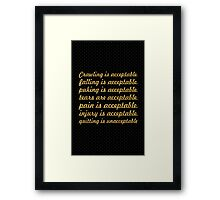Crawling is acceptable... Gym Motivational Quote Framed Print