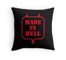 Made In Hell Throw Pillow