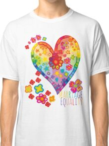 Marriage Equality - All You Need is Love Classic T-Shirt