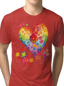 Marriage Equality - All You Need is Love Tri-blend T-Shirt