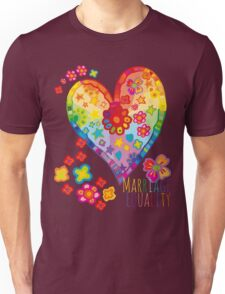 Marriage Equality - All You Need is Love Unisex T-Shirt