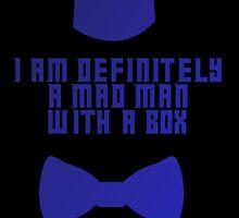 I am definitely a mad man with a box by drewzi