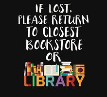 If Lost, Please Return To Closest Bookstore or Library shirt Womens Fitted T-Shirt