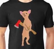 Chihuahua With An Axe Unisex T-Shirt