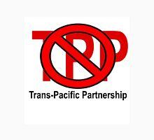 NO TPP - TRANS-PACIFIC PARTNERSHIP Unisex T-Shirt