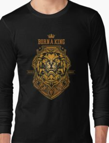 Born a king Gold Long Sleeve T-Shirt