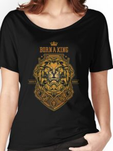 Born a king Gold Women's Relaxed Fit T-Shirt