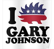 I Love Gary Johnson Poster