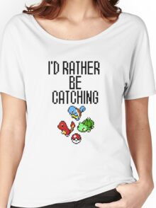 the catching go  Women's Relaxed Fit T-Shirt