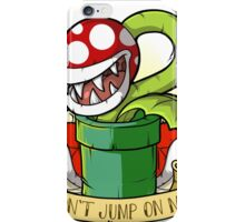 Don't Jump On Me! iPhone Case/Skin