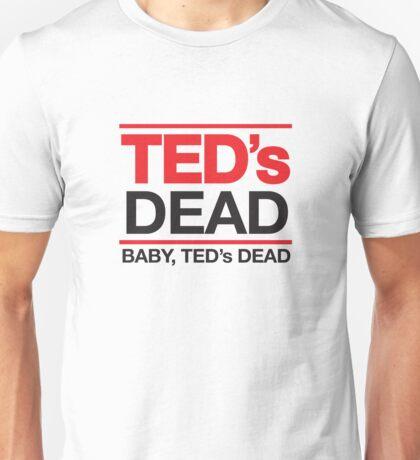 TEDs Dead Unisex T-Shirt