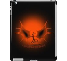 I am Fire, I am Death iPad Case/Skin