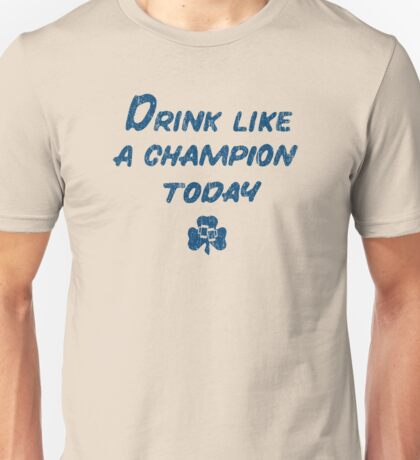 Drink Like a Champion - South Bend Style Gold Unisex T-Shirt