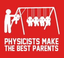 Physicists make great parents by bluestubble
