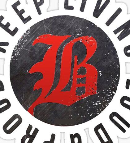 Beartooth - Keep Living Loud & Proud RED Sticker