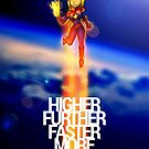 Higher Further Faster More by tekitsune