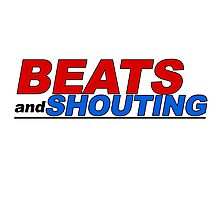 Beats and Shouting Photographic Print