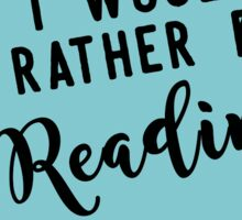 I would rather be reading Sticker